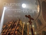 Churches and Monasteries in the Holy Land | David N. Rapp |