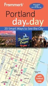 Frommer's Day by Day Portland
