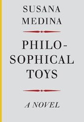 Philosophical Toys | Susana Medina |