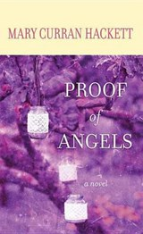 Proof of Angels | Mary Curran Hackett |