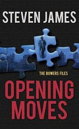 Opening Moves | Steven James |