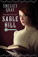 Deception on Sable Hill | Shelley Gray |