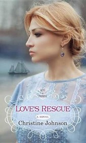 Love's Rescue | Christine Johnson |