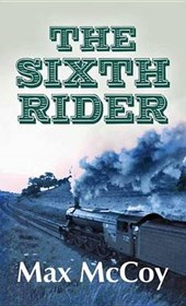 The Sixth Rider