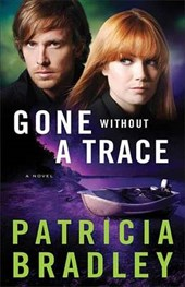 Gone Without a Trace | Patricia Bradley |