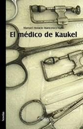 El Medico de Kaukel