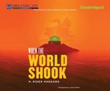 When the World Shook | H. Rider Haggard |