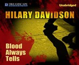 Blood Always Tells | Hilary Davidson |