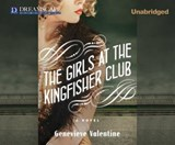 The Girls at the Kingfisher Club | Genevieve Valentine |