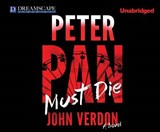 Peter Pan Must Die | John Verdon |
