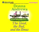 The Good, the Bad, and the Emus | Donna Andrews |