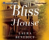 Bliss House | Laura Benedict |
