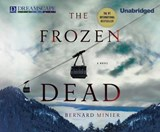 The Frozen Dead | Bernard Minier |