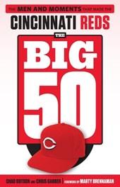 The Big 50 Cincinnati Reds