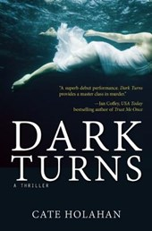 Dark Turns | Cate Holahan |