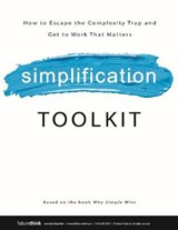 Why Simple Wins Toolkit | Lisa Bodell |
