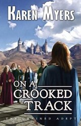 On a Crooked Track | Karen Myers |