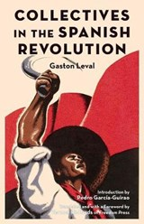 Collectives in the Spanish Revolution | Gaston Leval |