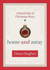 Home and Away | Dean Hughes |