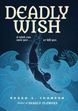 Deadly Wish | Sarah L. Thomson |