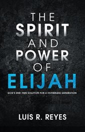 The Spirit and Power of Elijah