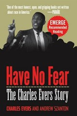 Have No Fear | Charles Evers |