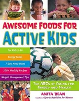 Awesome Foods for Active Kids | Anita Bean |