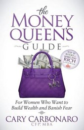 The Money Queen's Guide | Cary Carbonaro |