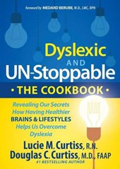 Dyslexic and Un-stoppable the Cookbook