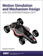 Motion Simulation and Mechanism Design with Solidworks Motion