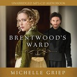 Brentwood's Ward Audio (CD) | Michelle Griep |