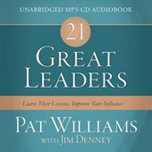21 Great Leaders | Williams, Pat ; Denney, Jim |