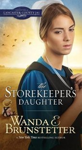 The Storekeeper's Daughter | Wanda E Brunstetter |