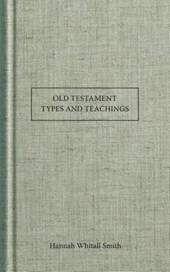 Old Testament Types and Teachings