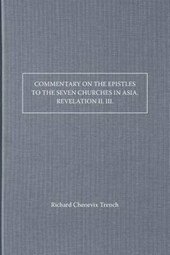 Commentary on the Epistles to the Seven Churches in Asia. Revelation II. III.