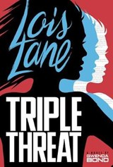 Triple Threat | Gwenda Bond |