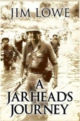 A Jarhead's Journey | Jim Lowe |