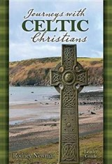 Journeys with Celtic Christians Leader Guide | Rodney Newman |