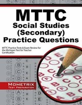 MTTC Social Studies (Secondary) Practice Questions | auteur onbekend |
