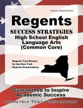 Regents Success Strategies High School English Language Arts (Common Core) Study Guide