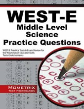 West-e Middle Level Science Practice Questions