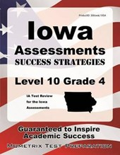 Iowa Assessments Success Strategies Level 10 Grade 4 Study Guide