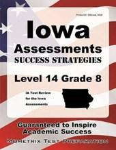 Iowa Assessments Success Strategies Level 14 Grade 8 Study Guide