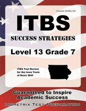 ITBS Success Strategies Level 13 Grade 7 Study Guide