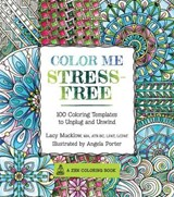 Color Me Stress-free Adult Coloring Book | Lacy Mucklow |