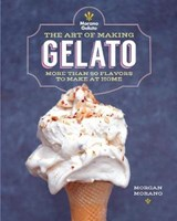 Art of Making Gelato | Morgan Morano |