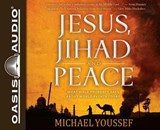 Jesus, Jihad and Peace | Michael Youssef |