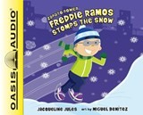 Freddie Ramos Stomps the Snow | Jacqueline Jules |