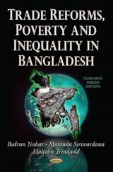 Trade Reforms, Poverty and Inequality in Bangladesh | Bodrun Nahar; Mahinda Siriwardana; Malcolm Treadgold |