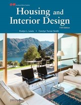 Housing and Interior Design | Evelyn L. Lewis Ed D. |